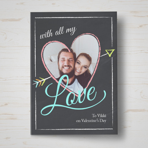 Personalised All My Love Valentine's Card