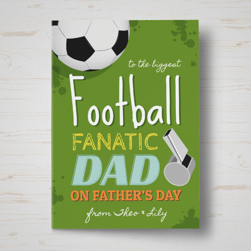 Personalised Football Fanatic Father's Day Card