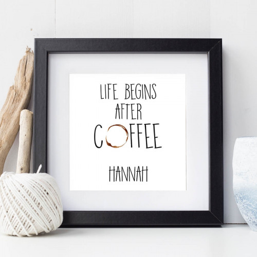personalised Life After Coffee Wall Art