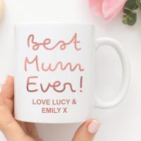 Personalised Best Mum Ever Mug