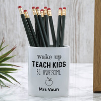 personalised Wake Up Teach Kids Pen Pot