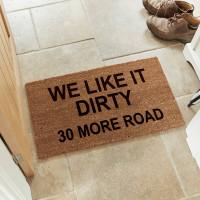 personalised we like it dirty doormat